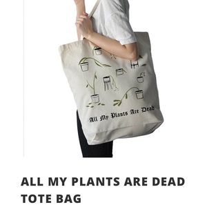 Stay home Club All My Plants are Dead Tote Bag